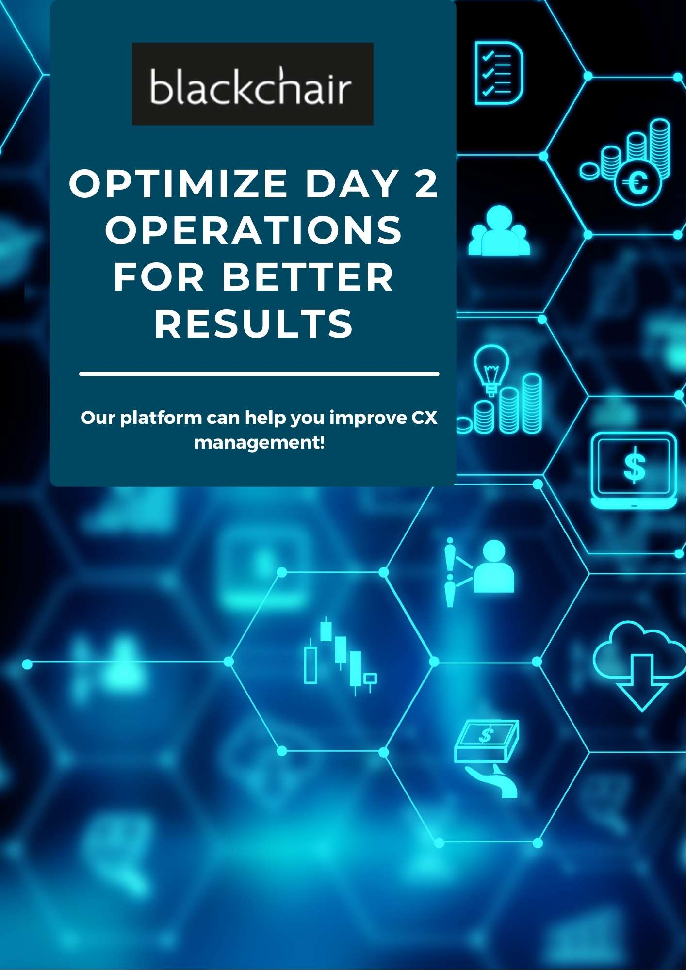 Blackchair - Brochure - Optimize Day Two Operations For Better Results